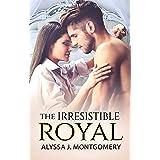 The Irresistible Royal (Royal Affairs, #4)