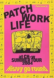 at CH-w SUMMER TOUR~Heavy go round [DVD]