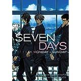 Seven Days: Monday–Sunday