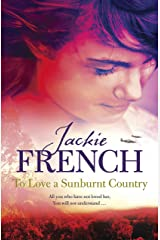 To Love a Sunburnt Country (The Matilda Saga Book 4) Kindle Edition