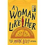 A Woman Like Her: A Novel