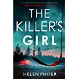 The Killer's Girl: A completely nail-biting crime thriller (Detective Morgan Brookes Book 2)
