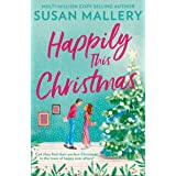 Happily This Christmas: The most sparkling feel-good festive romance of 2020, for fans of Sarah Morgan and Trisha Ashley (Hap