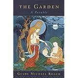 The Garden: A Parable