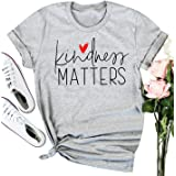 Kindness Matters Tshirt Women Funny Saying Shirt Short Sleeve Inspirational Teacher Tee Tops