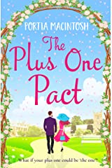 The Plus One Pact: A hilarious romantic comedy you won't be able to put down Kindle Edition