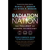 EMF Book: Radiation Nation - Complete Guide to EMF Protection & 5G Safety: Proven Health Risks of Electromagnetic Radiation (