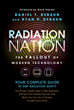 EMF Book: Radiation Nation - Complete Guide to EMF Protection & 5G Safety: Proven Health Risks of Electromagnetic Radiation (EMF) from Cell Phones, WiFi, ... Protect Yourself & Family (English Edition)
