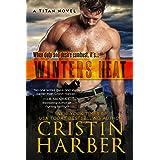 Winters Heat (Titan Book 1) (English Edition)