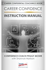 Career Confidence Instruction Manual