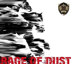 【メーカー特典あり】RAGE OF DUST(初回生産限定盤)(『RAGE OF DUST』オリジナルステッカー付)