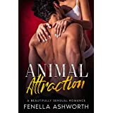 Animal Attraction: Sizzling anticipation, steamy sex, mad dogs and an Englishman (and woman!) (Resistance is Futile Book 1)
