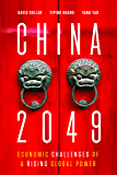 China 2049: Economic Challenges of a Rising Global Power (English Edition)