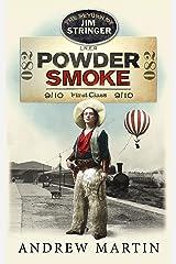 Powder Smoke (Jim Stringer) Kindle Edition