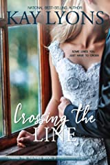 Crossing The Line (Taming The Tulanes Book 3) Kindle Edition