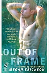 Out of Frame (In Focus Book 3) Kindle Edition