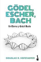 Gödel, Escher, Bach: Un eterno y grácil bucle Paperback
