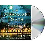 An Extravagant Death: A Charles Lenox Mystery: 14
