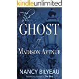 The Ghost of Madison Avenue: A Novella