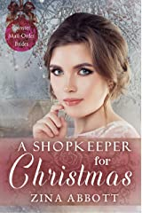 A Shopkeeper for Christmas (Spinster Mail-Order Brides Book 33) Kindle Edition