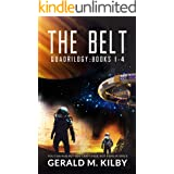 The Belt Quadrilogy: Books 1-4 of the Highly Entertaining Hard Sci-Fi Space Adventure