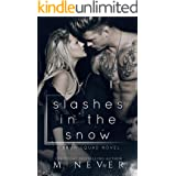 Slashes in the Snow: An Enemies to Lovers Motorcycle Romance (Baum Squad MC)