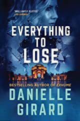 Everything To Lose: A Gripping Suspense Thriller (Rookie Club Book 5) Kindle Edition