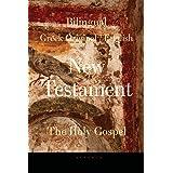 Bilingual (Greek / English) New Testament: Vol. I, the Holy Gospel: 1