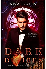 Dark Desires (Dangerous Warlocks Book 2) Kindle Edition