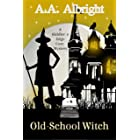Old-School Witch (A Riddler's Edge Cozy Mystery #6)