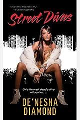 Street Divas (Divas Series Book 2) Kindle Edition
