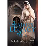 Isaiah's Legacy: A Novel of Prophets and Kings