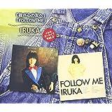イルカ アーカイブ Vol.3 「わが心の友へ」「FOLLOW ME」