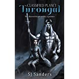 Classified Planet: Turongal (The Darvel Exploratory Systems Book 1)