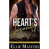 Heart's Insanity: a Sizzling Rock Star Romance (Angel Fire Rock Romance Book 1)