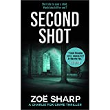 SECOND SHOT: #06: Charlie Fox crime mystery thriller series