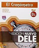 El cronómetro / The Timer: Manual de preparacion del DELE . Nivel B1 Inicial / DELE Exam Preparation Manual. Initial Level B1