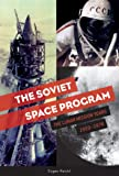 The Soviet Space Program: The Lunar Mission Years 1959-1976…