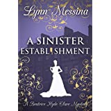 A Sinister Establishment: A Regency Cozy Historical Murder Mystery (Beatrice Hyde-Clare Mysteries Book 6)