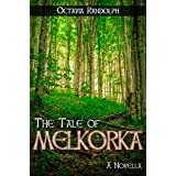 The Tale of Melkorka: A Novella