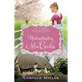 Underestimating Miss Cecilia (Regency Brides: Daughters of Aynsley Book 2)