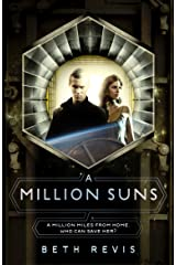 A Million Suns (Across the Universe Book 2) Kindle Edition