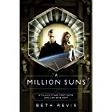 A Million Suns (Across the Universe Book 2)