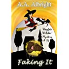 Faking It (A Wayfair Witches' Cozy Mystery #14)
