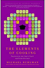 The Elements of Cooking: Translating the Chef's Craft for Every Kitchen Kindle Edition
