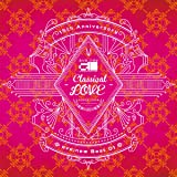 """15th Anniversary ave;new Best 01 """"Classical LOVE"""""""