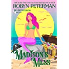Madison's Mess: Sea Shenanigans Book Four