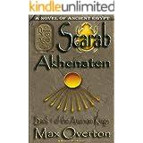 The Amarnan Kings, Book 1: Scarab - Akhenaten (The Amarnan Kings, Ancient Egyptian Series)