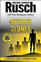 A Murder of Clones: A Retrieval Artist Universe Novel: Book Three of the Anniversary Day Saga (Retrieval Artist series 10) Kindle Edition