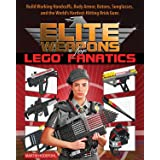 Elite Weapons for LEGO Fanatics: Build Working Handcuffs, Body Armor, Batons, Sunglasses, and the World's Hardest Hitting Bri